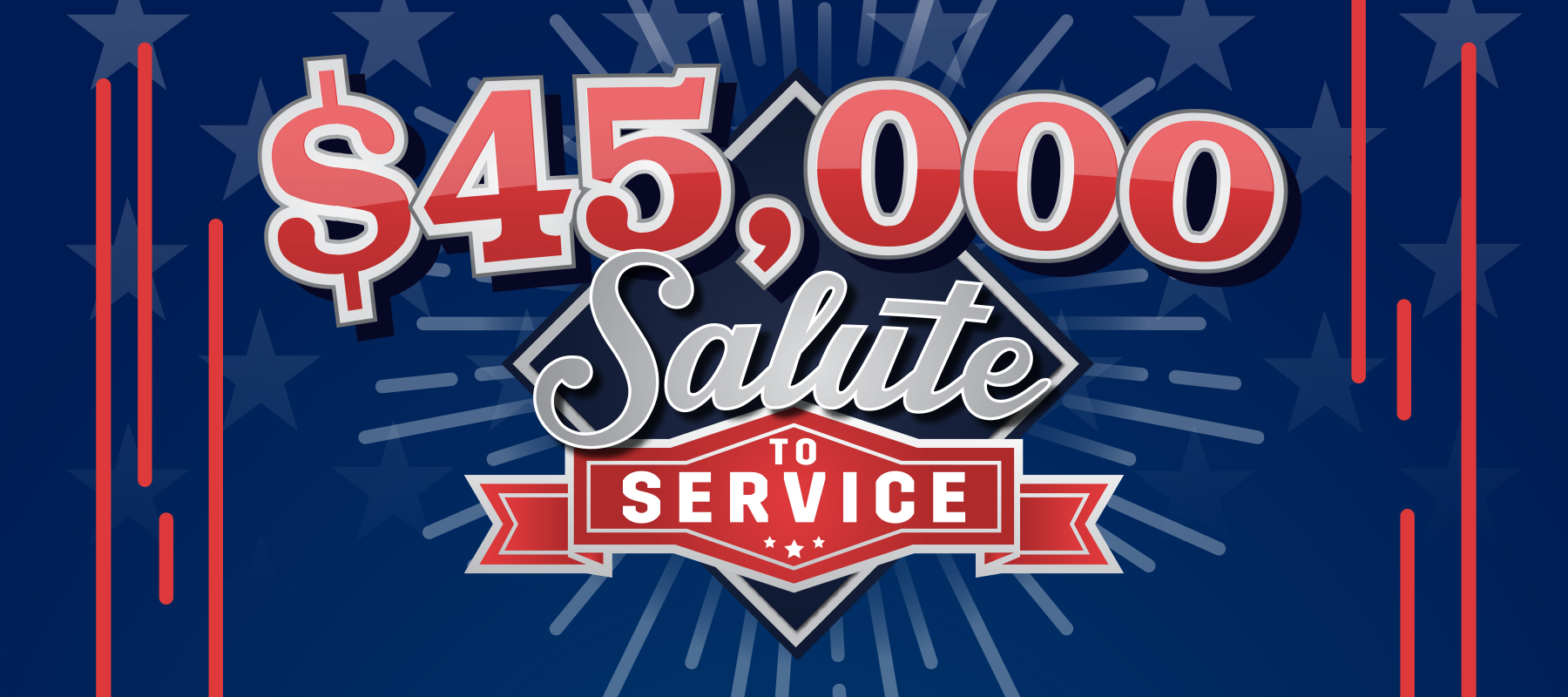 $45,000 Salute To Service