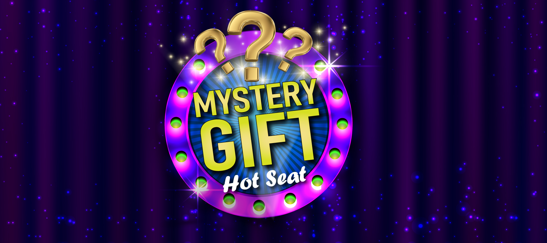 Mystery Gift Hot Seat