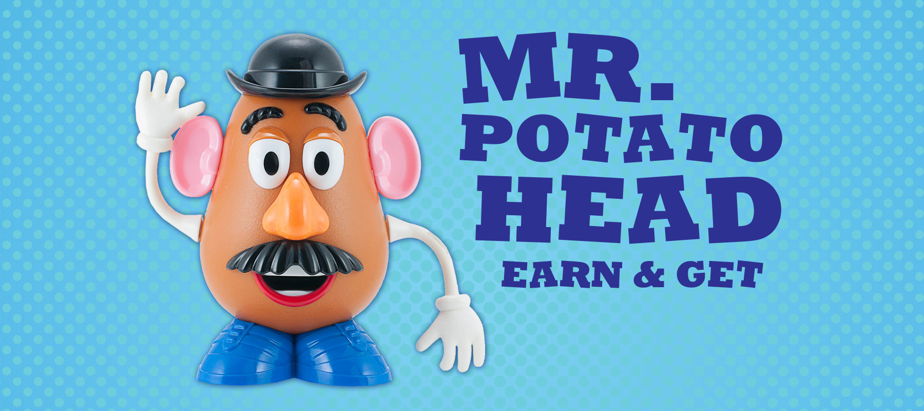 Mr. Potato Head Earn & Get
