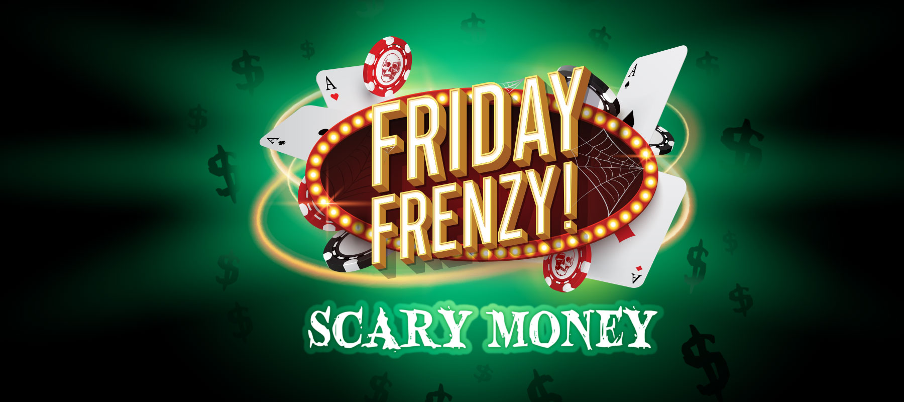 Friday Frenzy Scary Money