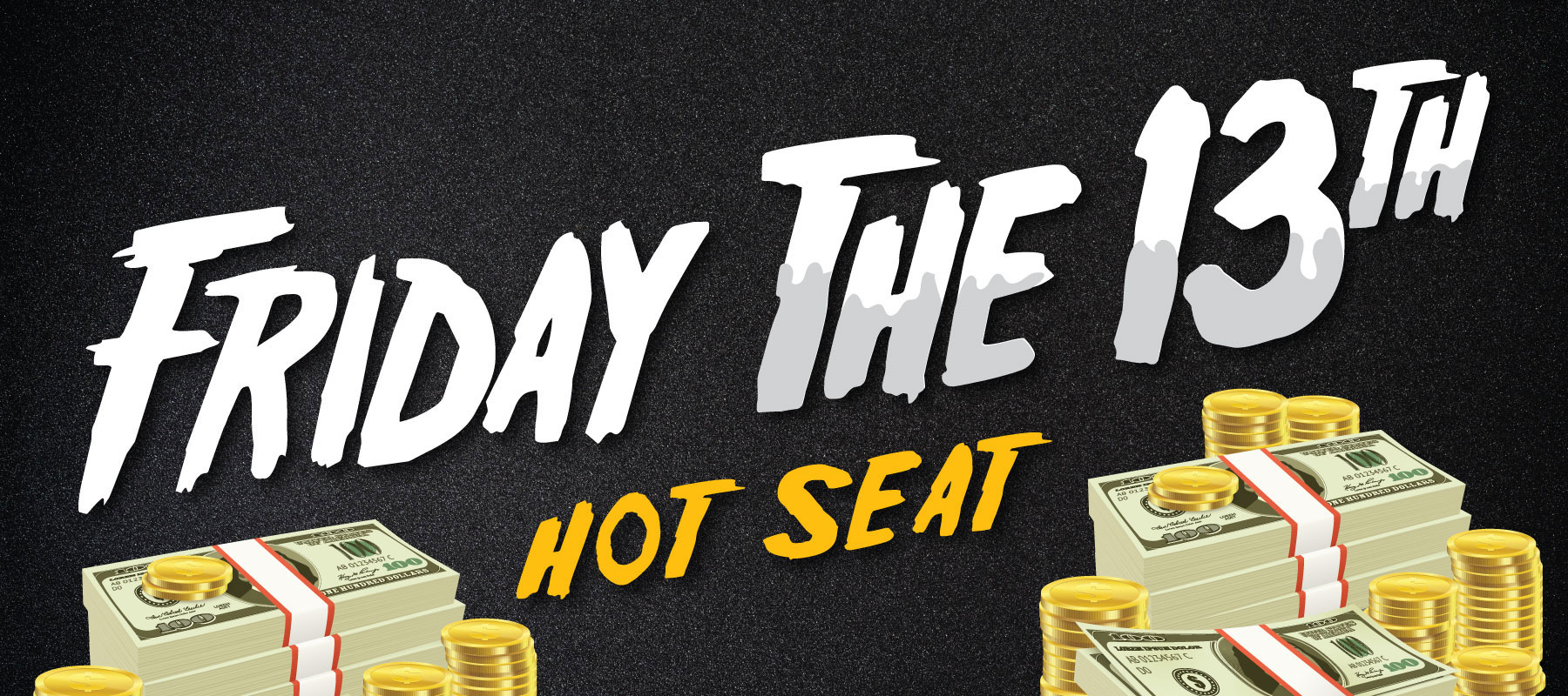 Friday the 13th Hot Seat