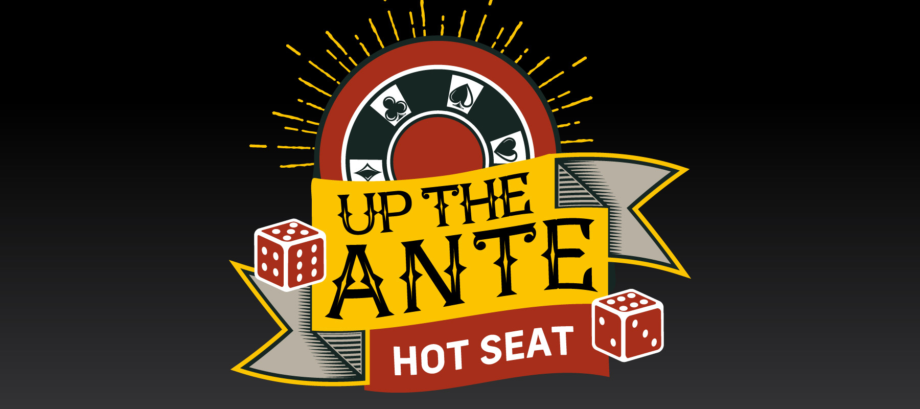 Up the Ante Hot Seat