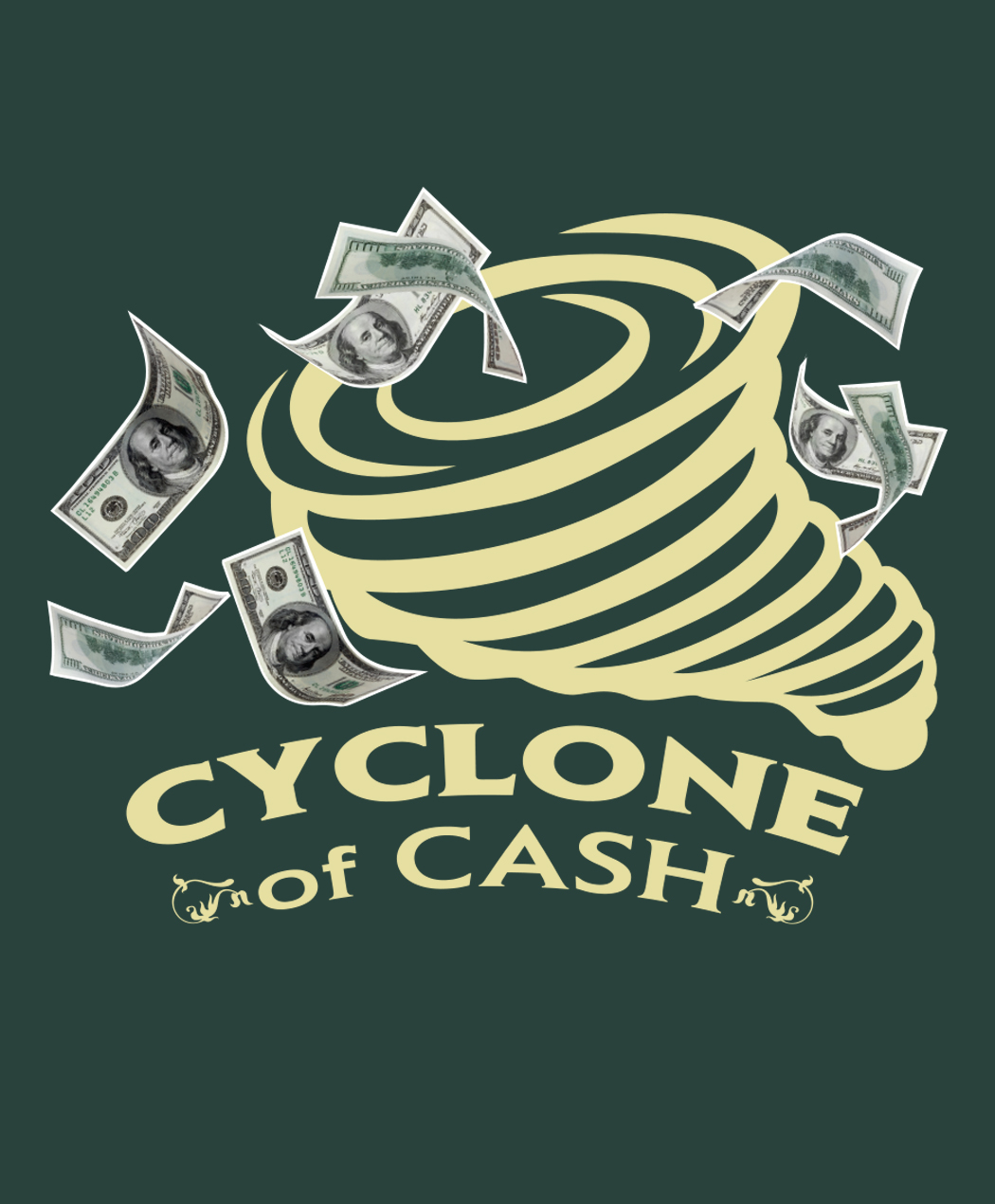 Cyclone of Cash