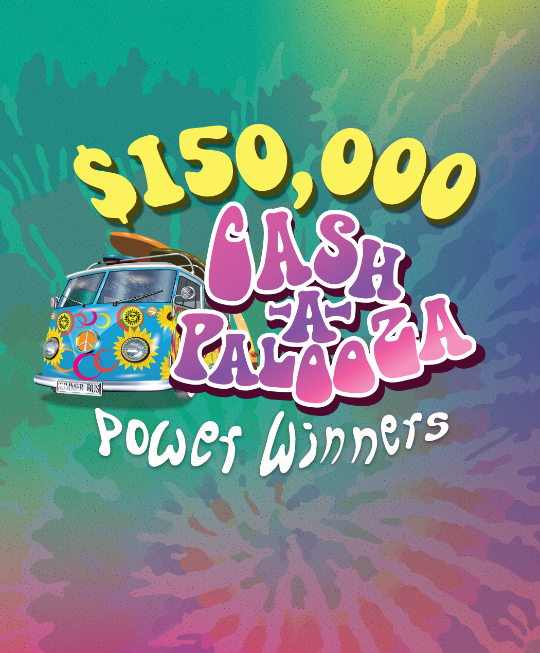 $150,000 Cash-A-Palooza Power Winners