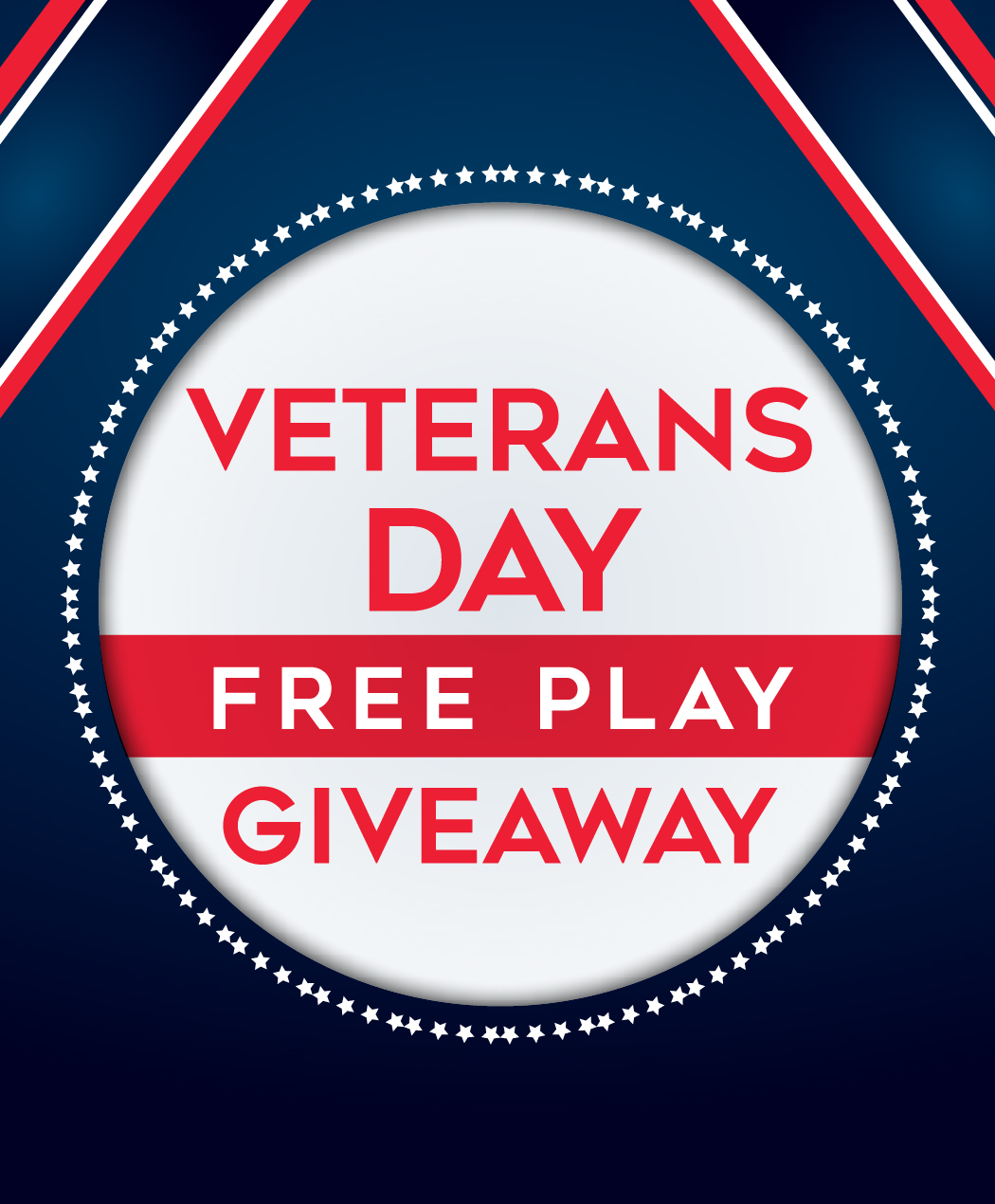 Veterans Day Free Play Giveaway