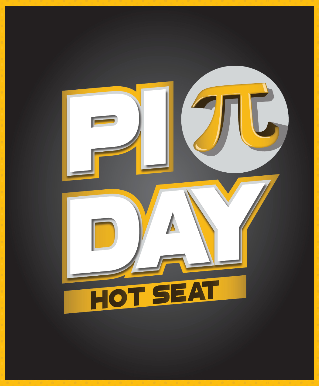 Pi Day Hot Seat