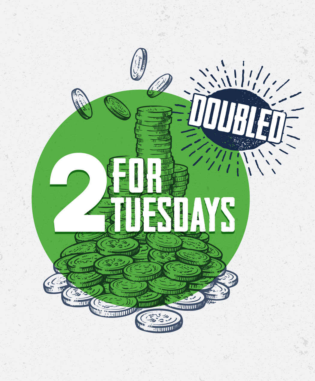2 For Tuesdays Doubled