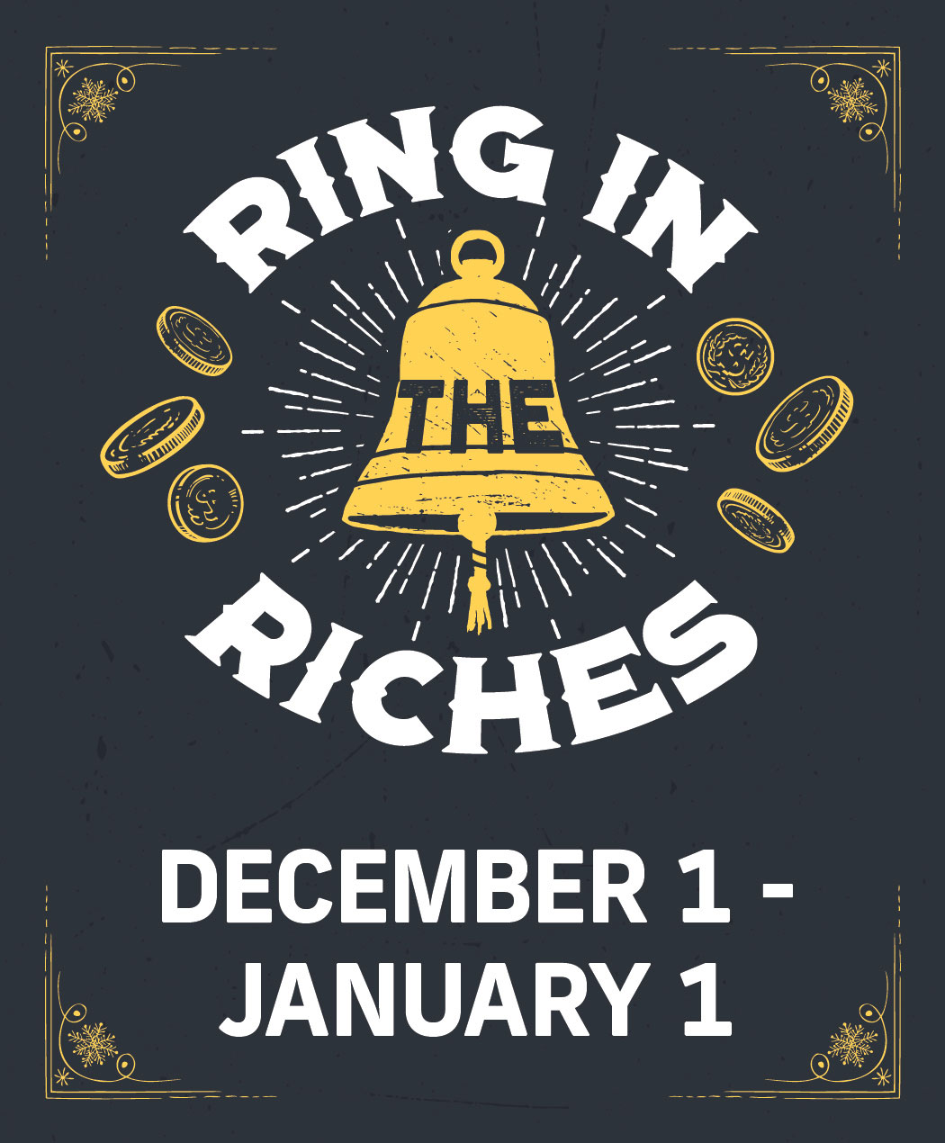 Ring in the Riches