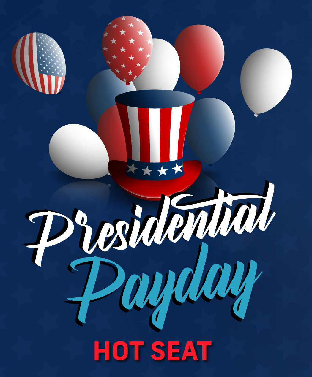 Presidential Payday
