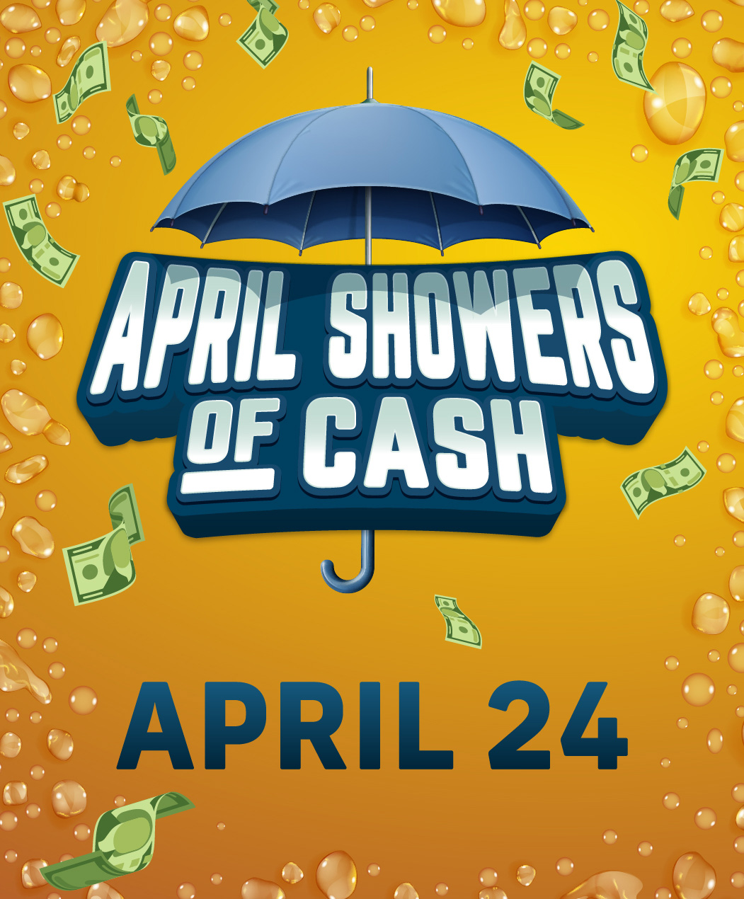 April Showers of Cash