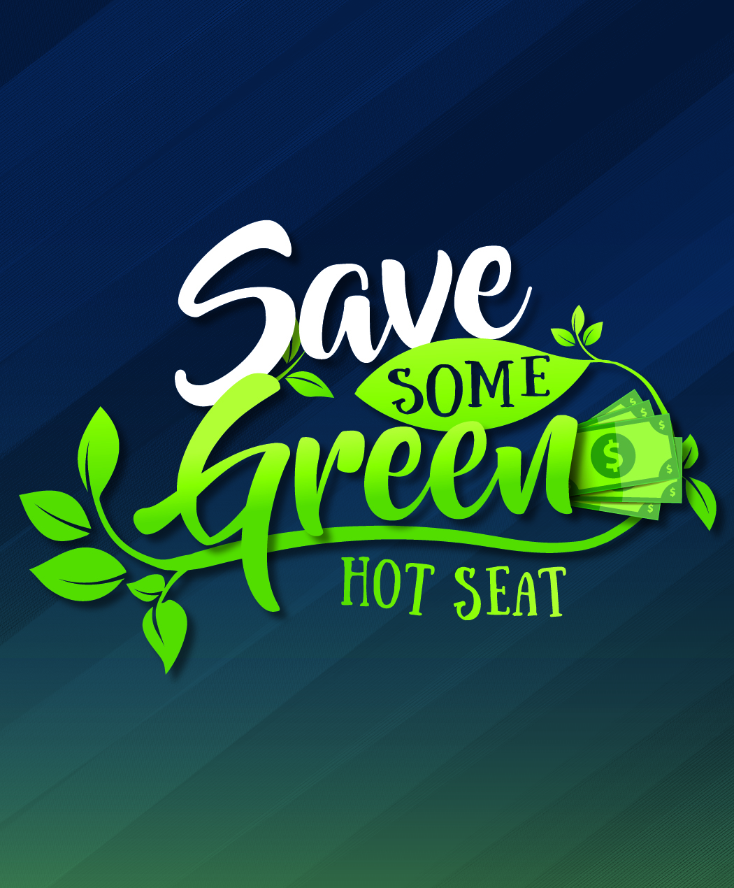 Save Some Green Hot Seat
