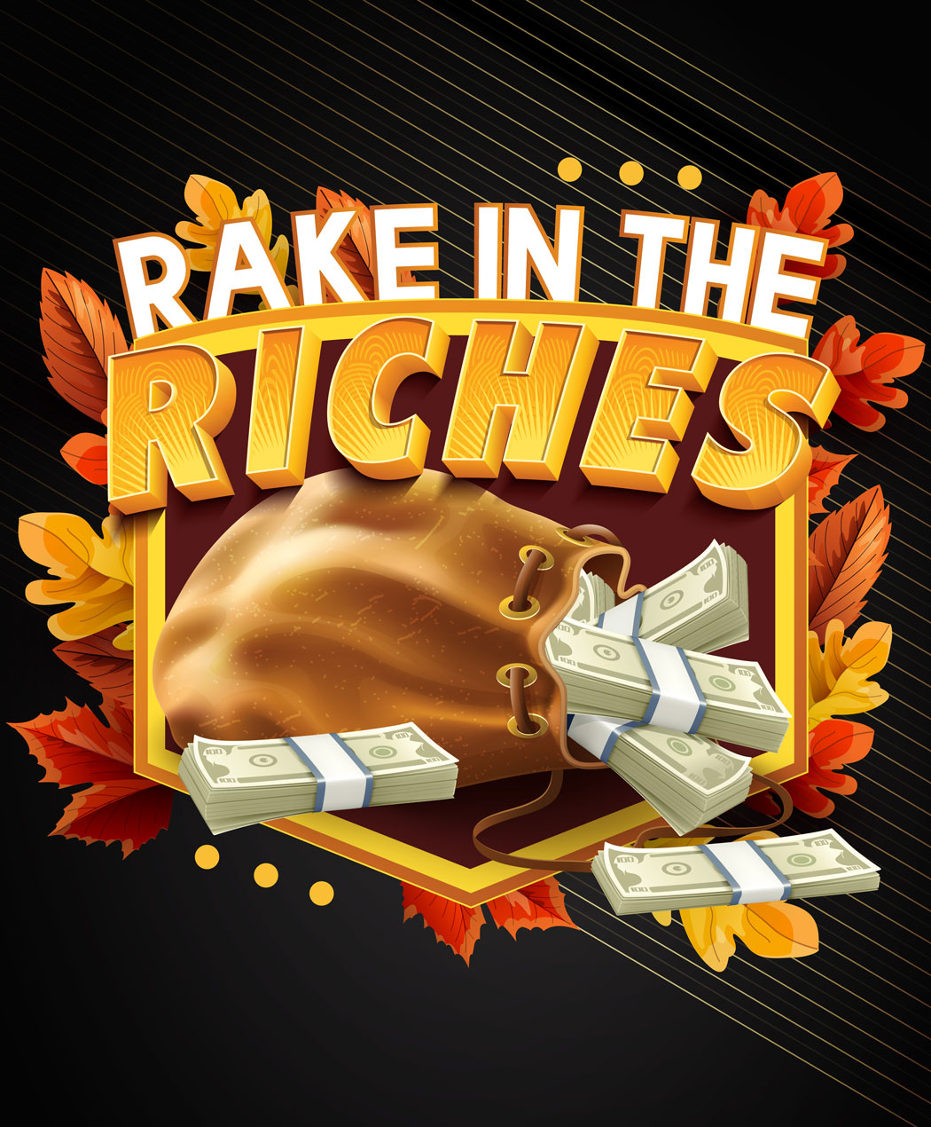 Rake in the Riches
