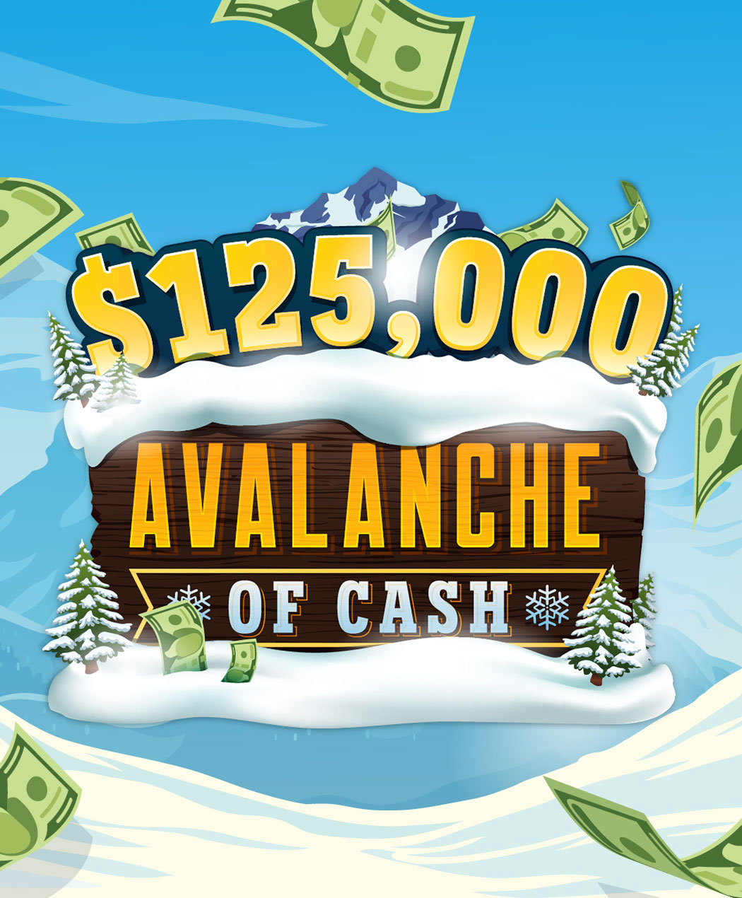 $125,000 Avalanche of Cash